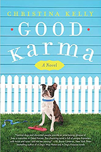 Good Karma: A Novel by Christina Kelly