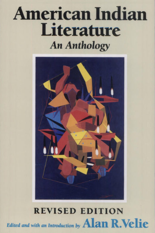 American Indian Literature: An Anthology, edited by Alan R. Velie