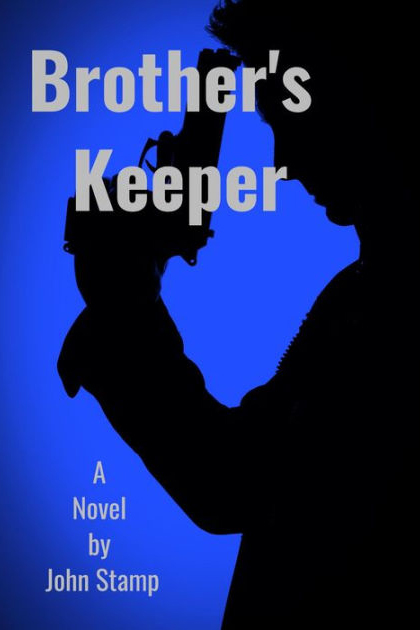 Brother's Keeper by John Stamp