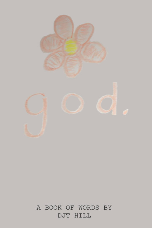 god. by D. J. T. Hill