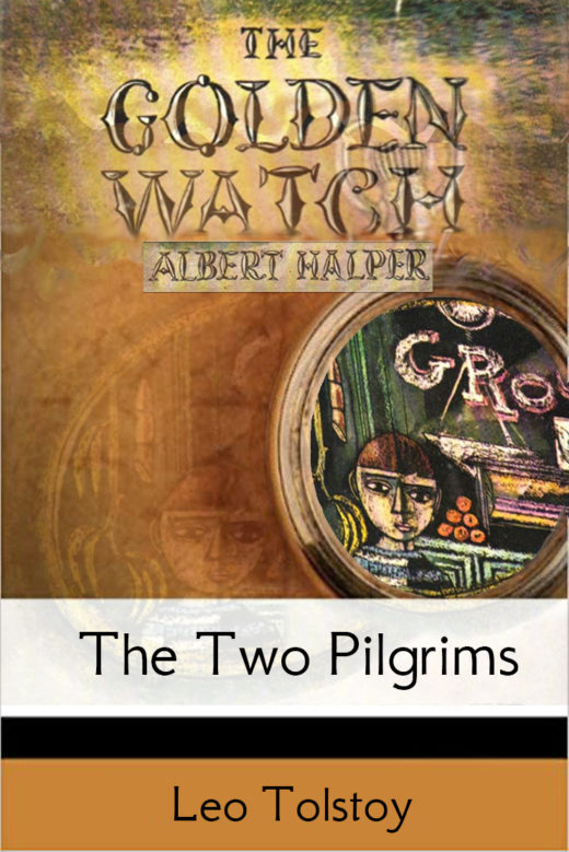 "Albert Halper's ""Warm Matzot"" and Leo Tolstoy's ""The Two Old Men"""