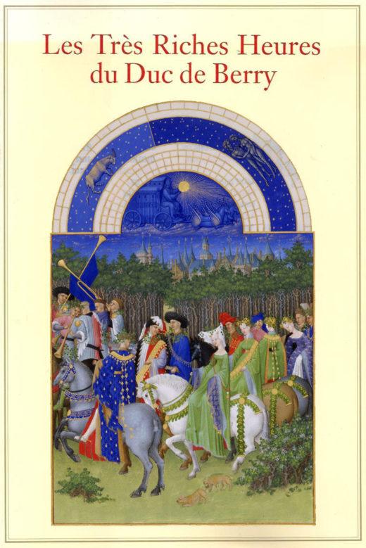 Les Trés Riches Heures by Jean, Duc de Berry