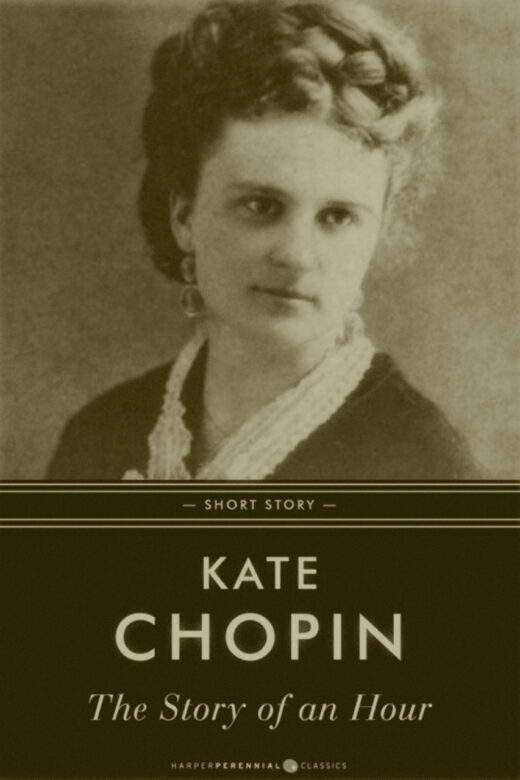 """The Story of an Hour"" by Kate Chopin"