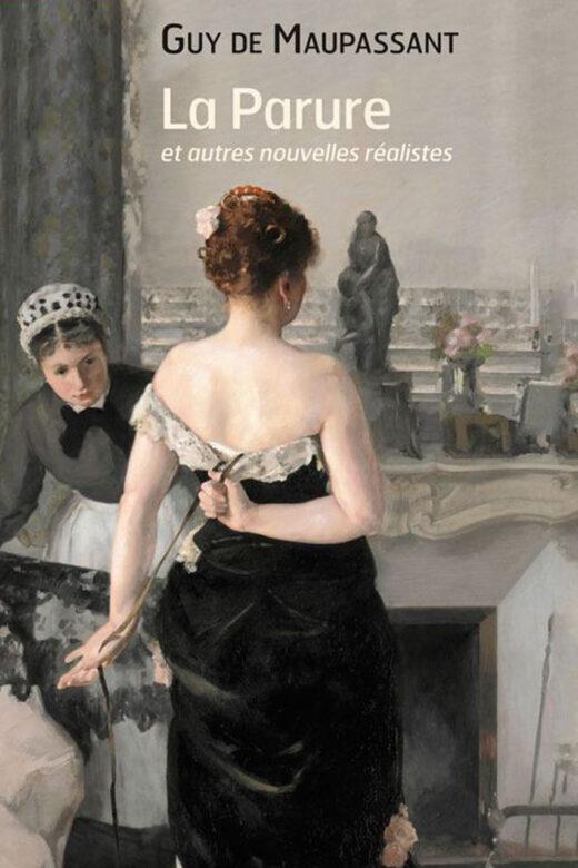 """""""La Parure"""" by Guy de Maupassant"""